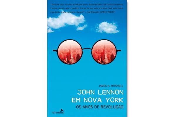 """""""Lennon jamais teve o período inicial de sua vida em NYC examinado com tanta profundidade e clareza"""", afirma Lee Ranaldo, ex-guitarrista da banda Sonic Youth. Foto: Divulgação"""